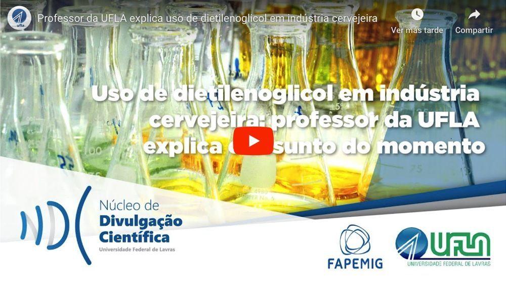 Uso de dietilenoglicol em indústria cervejeira: professor da UFLA explica o assunto do momento – UFLA