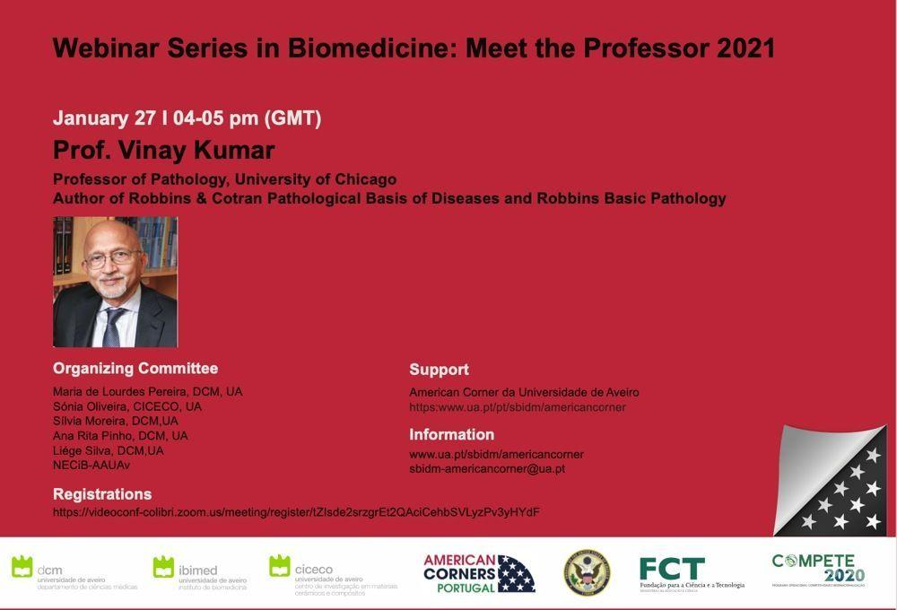 Webinar Series on Biomedicine: Meet the Professor Vinay Kumar