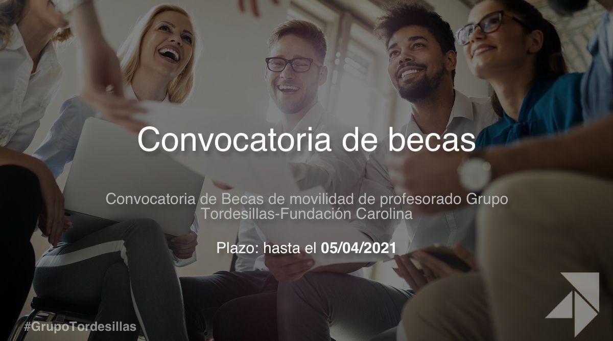 La Fundación Carolina convoca 10 becas de estancias cortas postdoctorales para el curso académico 2021/2022